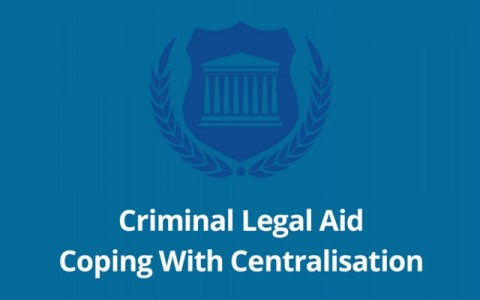 Criminal Legal Aid - Coping With Centralisation